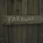 faraway and other stuff.jpg