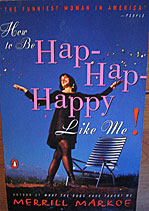 How to be Hap Hap Happy Like Me!